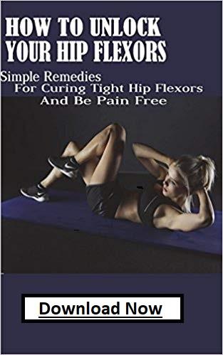 get unlock your hip flexors