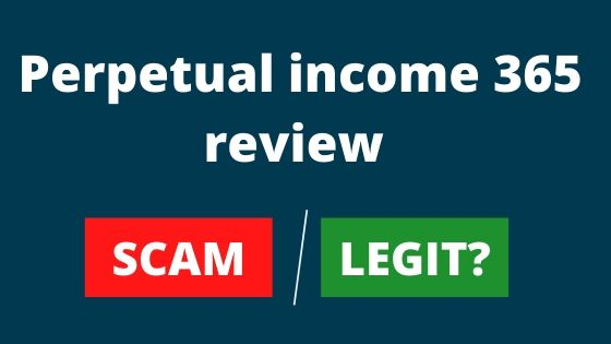 Is Perpetual Income Scam